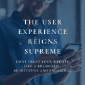 The User Experience Reigns Supreme